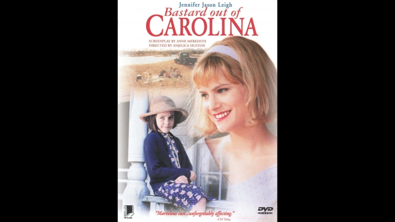 Ублюдок из Каролины _ Bastard Out of Carolina (1996)