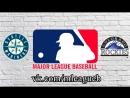 Seattle Mariners vs Colorado Rockies | 14.07.2018 | IL | MLB 2018 (2/3)