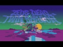 Zeds Dead X Twin Shadow Lost You 2danimation