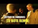 Te Bote Remix Bad Bunny Ozuna Nio Garcia Casper Darell Nicky Jam DETRAS DE CAMARAS