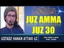 Juz Amma Merdu Full Juz 30 Bacaan Surat Pendek Al Qur'an Hanan Attaki