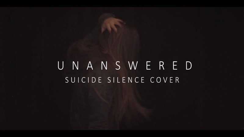 Scream It Like a Girl 11: Suicide Silence - Unanswered (Explicit)