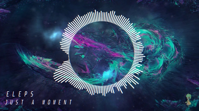 ELEPS - Just A Moment