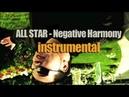 Negative Harmony Cover All Star Instrumental