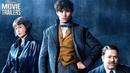 НОВИНКИ КИНО 2018 – Фантастические Твари 2 Fantastic Beasts The Crimes of Grindelwald