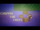 Coppin` the trees (Minecraft animation)1080p