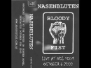The NASENBLUTEN - Live! In AustraLiA New CastLe HoteL Hunter CLub N.C.L. Scum October.2000, BLOODY Records