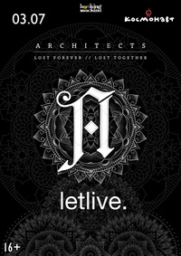 Architects + letlive : 03.07 - Питер : КОСМОНАВТ
