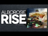 Alborosie - Rise (Zion Train Riddim) - March 2014