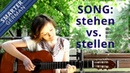 Song 2 Way Prepositons stellen vs stehen