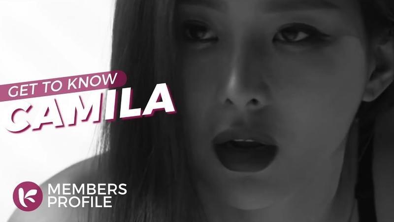 CAMILA (카밀라) Members Profile Facts (Birth Names, Positions etc..) [Get To Know K-Pop]