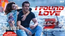 I Found Love Song Video - Race 3 | Salman Khan, Jacqueline | Vishal Mishra | Bollywood Song 2018