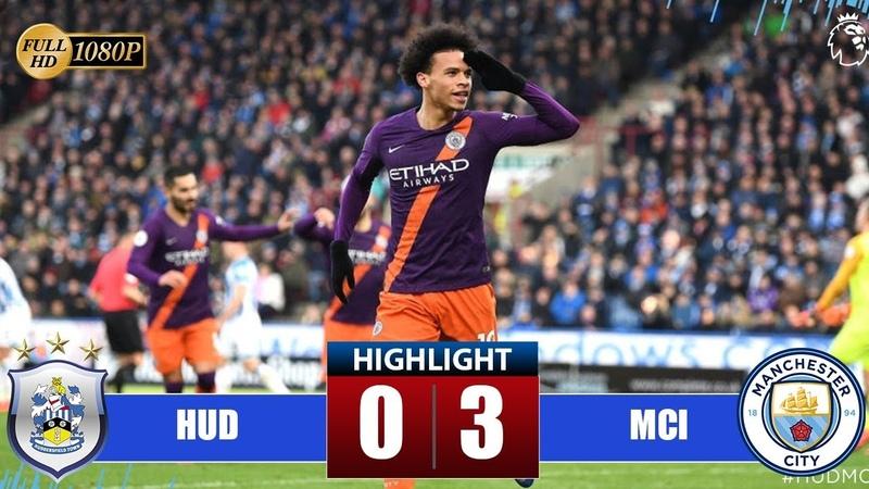 Huddersfield vs Manchester City 0-3 Highlights All Goals (20012019)