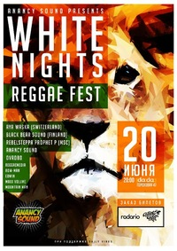 WHITE NIGHTS Reggae Festival II * 20.06 @ DaDa