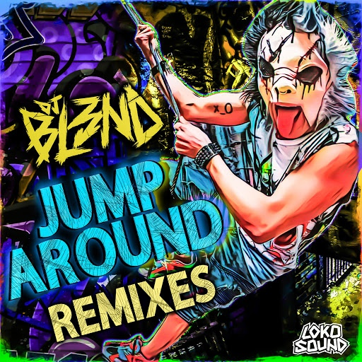DJ BL3ND альбом Jump Around (Remixes)