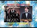 DIMASH/MEZZO - Merry Christmas and Happy New Year!С Рождеством и с Новым Годом