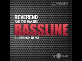 Reverend And The Makers - Bassline (DJ Shishkin Remix)