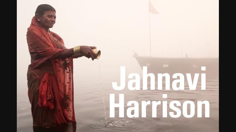 Jahnavi Harrison - песня Like a river (о реке Ямуне)