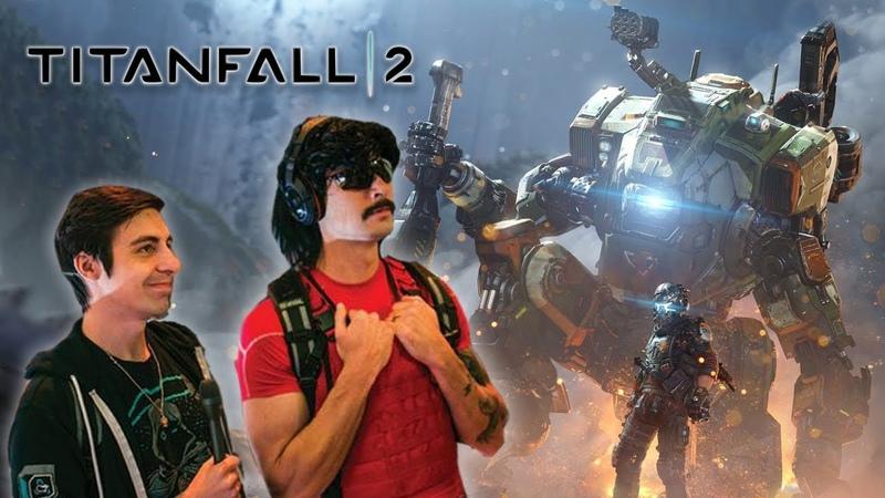 Shroud and DrDisrespect Plays Titanfall 2 (January 18, 2019)