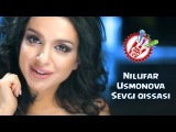 Nilufar Usmanova - Sevgi qissasi (Official music video)
