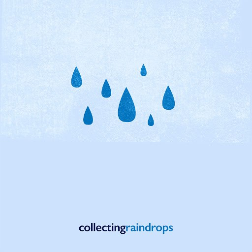 Rain альбом Collecting Raindrops