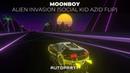 MOONBOY - Alien Invasion (Social Kid AZID FLIP)