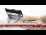 How to Get a Credit Card Late Payment Fee Waived