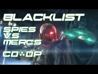Splinter Cell Blacklist Multiplayer Revealed! Spies vs Mercs and Co-Op Modes Previewed!