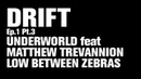 Underworld feat Matthew Trevannion Low Between Zebras