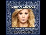 Kelly Clarkson - Greatest Hits - High Quality MP3 320Kbps