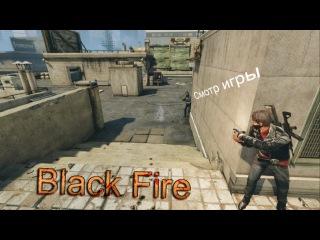 Смотр игры Black Fire от Flik