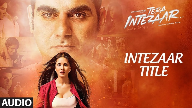 Intezaar Title Song Full Audio | Tera Intezaar | Arbaaz Khan Sunny Leone | Shreya Ghoshal