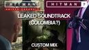 HITMAN 2 / HITMAN: Sniper Assassin - Leaked Soundtrack (Colombia Level?)
