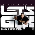 Samy Deluxe альбом Let's Go