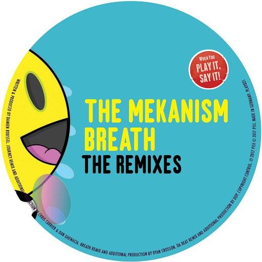 The Mekanism альбом Breath - The Remixes