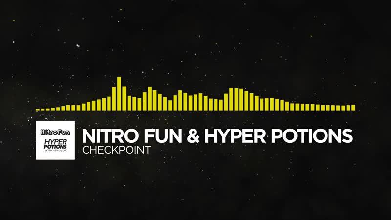 [Electro] - Nitro Fun Hyper Potions - Checkpoint