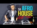 AFRO HOUSE 13 JULY 2018 SOUTH AFRICAN TRIBAL LIVE MIX