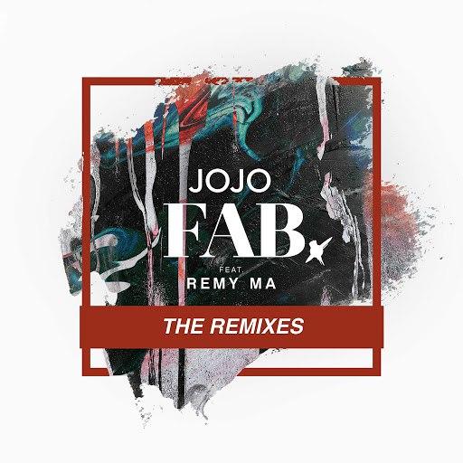 Jojo альбом FAB. (feat. Remy Ma) [Remixes]