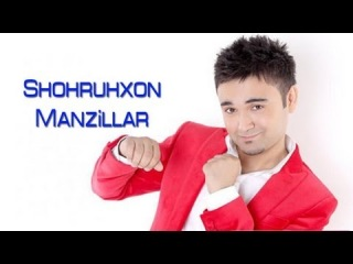 Shohruhxon - Manzillar (Official music video)