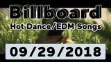 Billboard Top 50 Hot DanceElectronicEDM Songs (September 29, 2018)