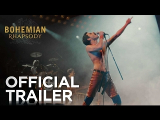 Bohemian Rhapsody - Official Trailer (HD)