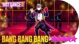 Just Dance 2019 Bang Bang Bang (Alternate) - 5 stars