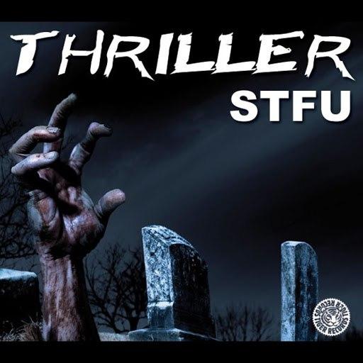 Stfu альбом Thriller