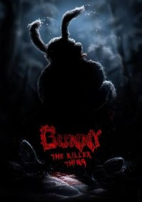 Bunny, La cosa asesina (Bunny the Killer Thing)