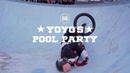 YOYO'S POOL PARTY - DIG BMX