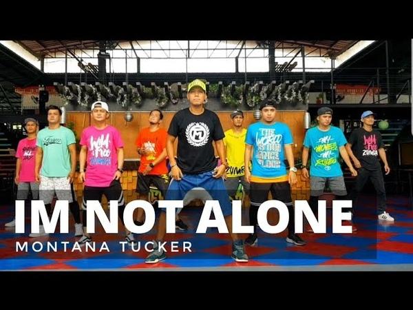 I'M NOT ALONE by Montana Tucker | Zumba® | Pop | TML Crew Alan Olamit