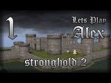 Прохождение Stronghold 2 - 1 серия (Добраться до лодки, и восстановить мост)