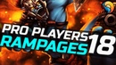 Dota 2 Pro Players Rampages 18