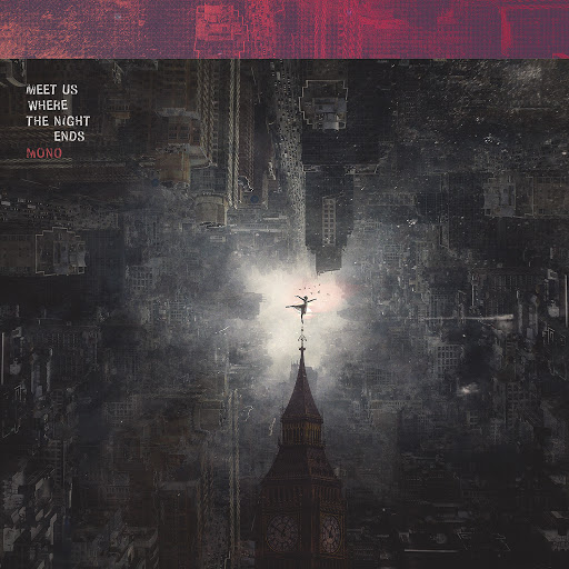 Mono альбом Meet Us Where the Night Ends