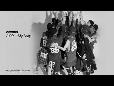 My Lady Piano cover 피아노 커버 - EXO 엑소